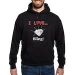 I Love Bling Hoodie (dark)