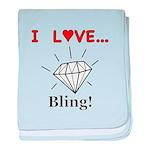 I Love Bling baby blanket