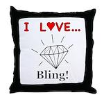 I Love Bling Throw Pillow