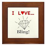 I Love Bling Framed Tile