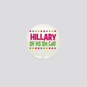 Hillary, Yes She Can Mini Button