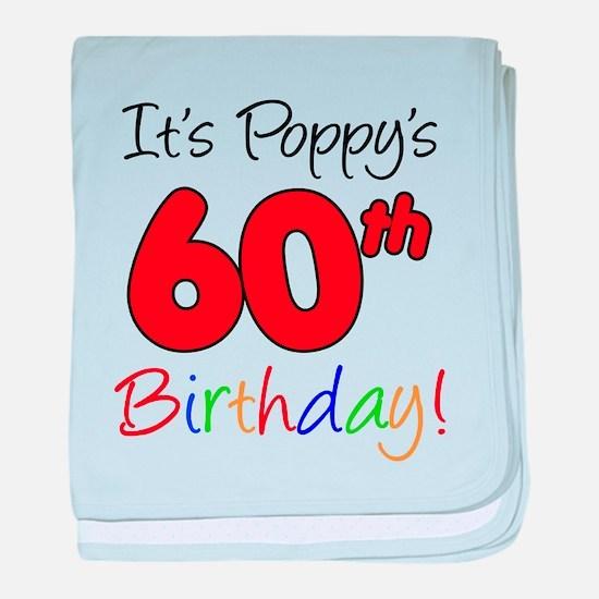 It's Poppy 60th Birthday baby blanket