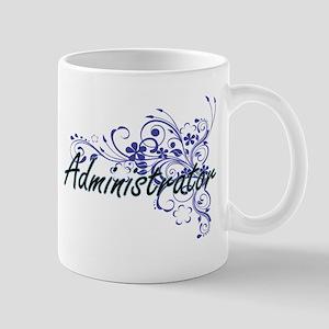 Administrator Artistic Job Design with Flower Mugs