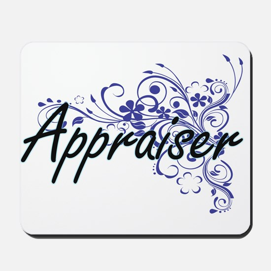 Appraiser Artistic Job Design with Flowe Mousepad