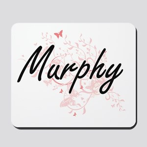 Murphy surname artistic design with Butt Mousepad