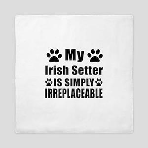 Irish Setter is simply irreplaceable Queen Duvet