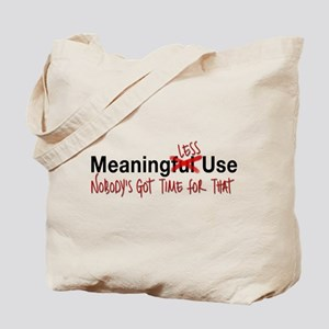 Meaningful Use Tote Bag