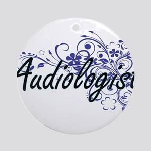 Audiologist Artistic Job Design wit Round Ornament
