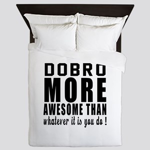 Dobro More Awesome Instrument Queen Duvet