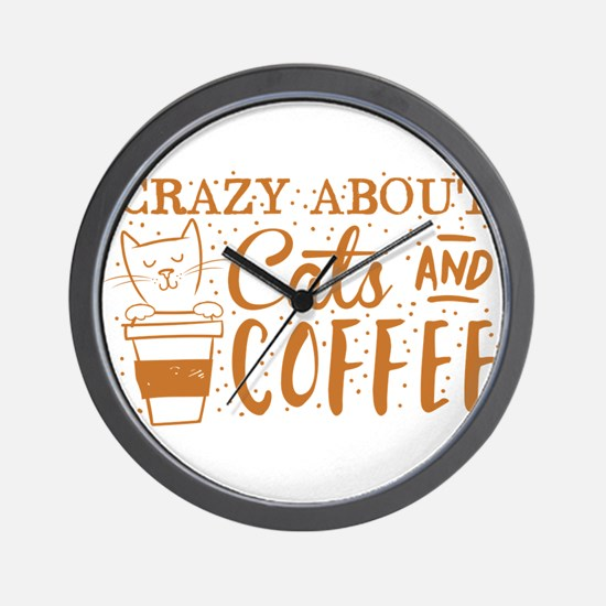 Crazy about cats and coffee Wall Clock