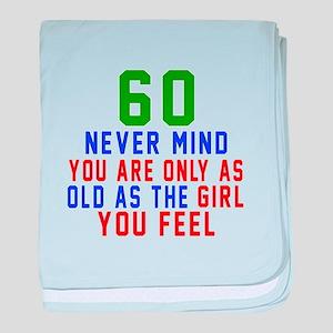60 Never Mind Birthday Designs baby blanket