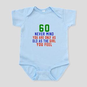 60 Never Mind Birthday Designs Infant Bodysuit