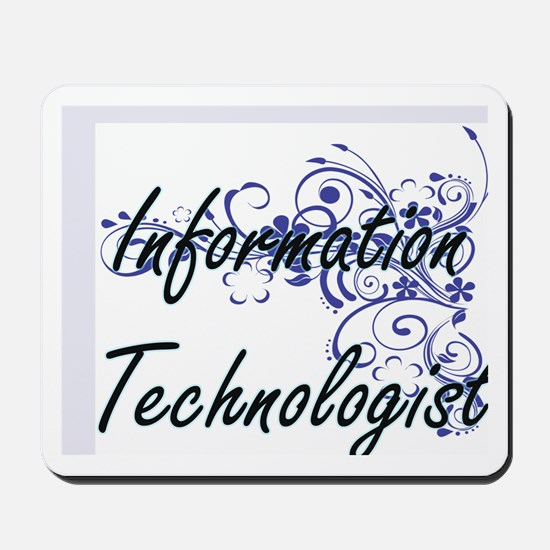 Information Technologist Artistic Job De Mousepad