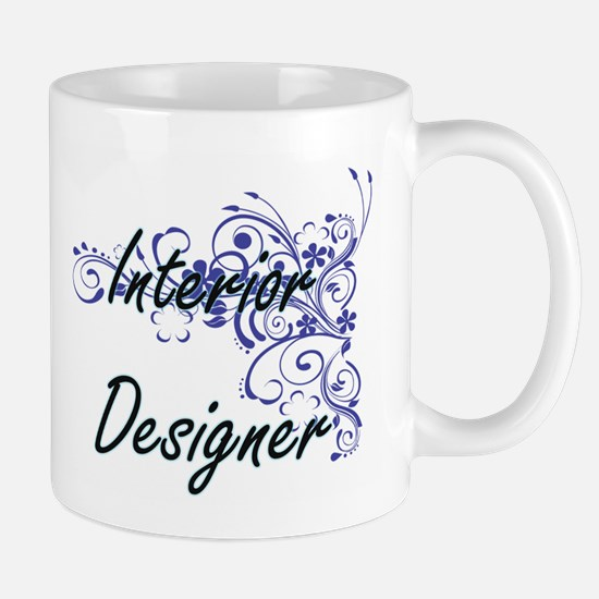 Interior Designer Artistic Job Design with Fl Mugs