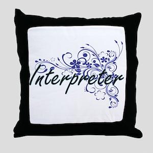 Interpreter Artistic Job Design with Throw Pillow