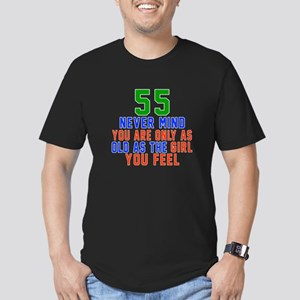 55 Never Mind Birthday Men's Fitted T-Shirt (dark)