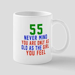 55 Never Mind Birthday Designs Mug