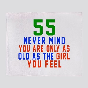 55 Never Mind Birthday Designs Throw Blanket