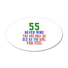 55 Never Mind Birthday Desig Wall Decal