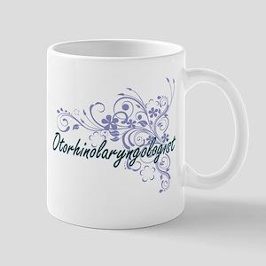 Otorhinolaryngologist Artistic Job Design wit Mugs