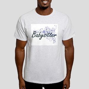 Babysitter Artistic Job Design with Flower T-Shirt