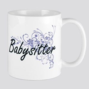 Babysitter Artistic Job Design with Flowers Mugs