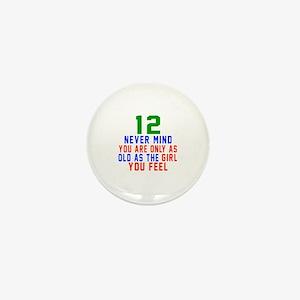 12 Never Mind Birthday Designs Mini Button