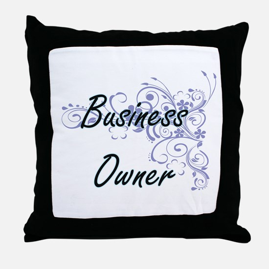 Business Owner Artistic Job Design wi Throw Pillow
