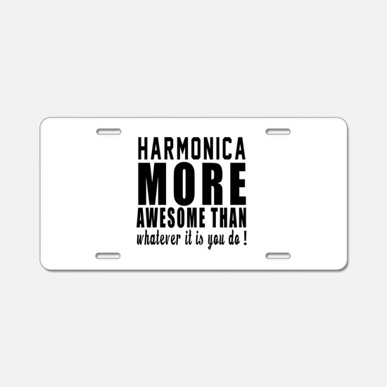 Harmonica More Awesome Inst Aluminum License Plate