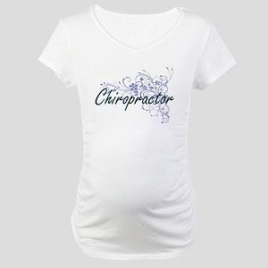 Chiropractor Artistic Job Design Maternity T-Shirt