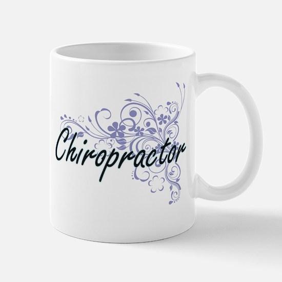 Chiropractor Artistic Job Design with Flowers Mugs