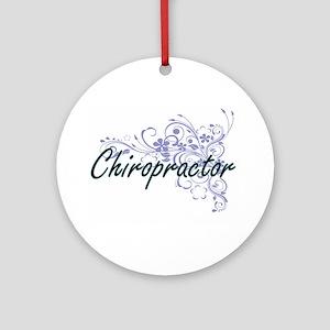 Chiropractor Artistic Job Design wi Round Ornament