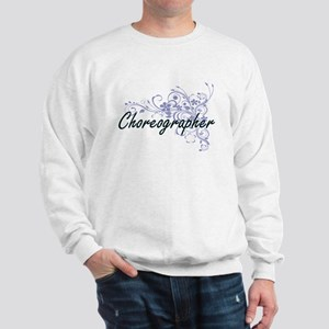 Choreographer Artistic Job Design with Sweatshirt