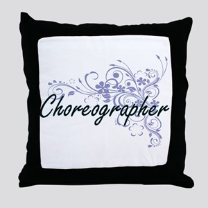 Choreographer Artistic Job Design wit Throw Pillow