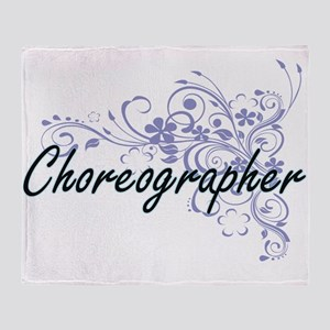 Choreographer Artistic Job Design wi Throw Blanket
