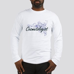 Cosmetologist Artistic Job Des Long Sleeve T-Shirt