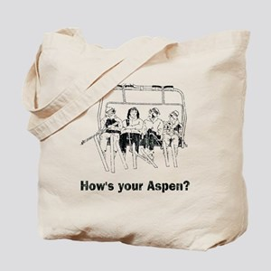 How's your Aspen? Tote Bag