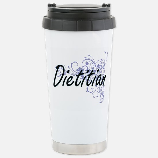 Dietitian Artistic Job Stainless Steel Travel Mug