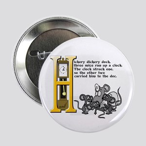 "Hickory Dickory Dock 2.25"" Button"