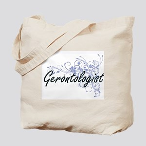 Gerontologist Artistic Job Design with Fl Tote Bag