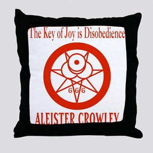 THE KEY OF JOY IS DISOBEDIENCE Throw Pillow