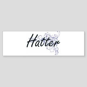 Hatter Artistic Job Design with Flo Bumper Sticker