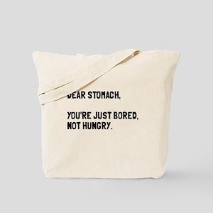 Dear Stomach Tote Bag