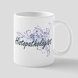 Histopathologist Artistic Job Design with Flo Mugs