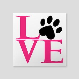 "Animal LOVE Square Sticker 3"" x 3"""