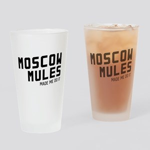 Moscow mules made me do it Drinking Glass