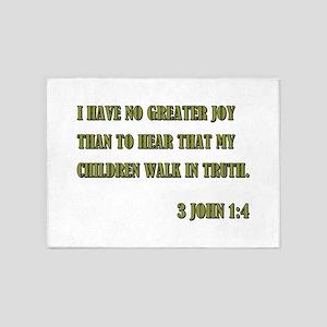 3 JOHN 1:4 5'x7'Area Rug