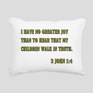 3 JOHN 1:4 Rectangular Canvas Pillow