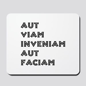 """Aut Viam Inveniam"" Mousepad"