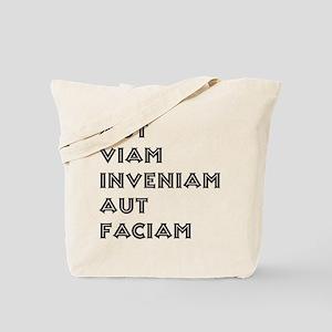 """""""Aut Viam Inveniam"""" Tote Bag"""